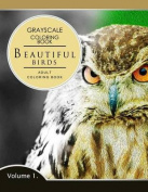 Beautiful Birds Volume 1