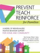 Prevent-Teach-Reinforce for Families