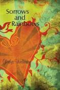 Sorrows and Rainbows