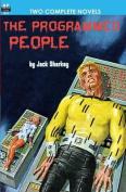 Programmed People/Slaves of the Crystal Brain