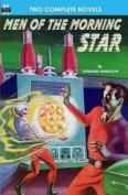 Men of the Morning Star & Planet for Plunder