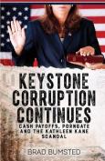 Keystone Corruption Continues
