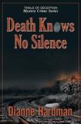 Death Knows No Silence