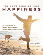The Dog's Guide to Your Happiness