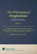 The Philosophy of Forgiveness - Volume I