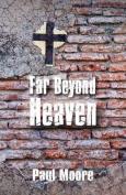 Far Beyond Heaven