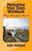 Motivating Your Team Workbook