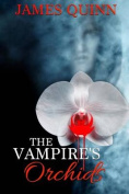 The Vampire's Orchids