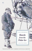 Shards from the Polar Ice
