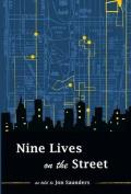 Nine Lives on the Street
