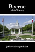Boerne: A Brief History