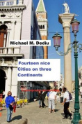 Fourteen Nice Cities on Three Continents