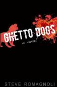 Ghetto Dogs