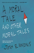 A Moral Tale and Other Moral Tales