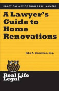 A Lawyer's Guide to Home Renovation