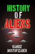 History of Aliens