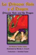 La Princesa Rain y El Dragon [Spanish]