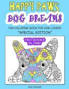 Happy Paws Dog Dreams [Special Edition]