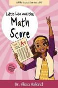 Little Lisa and the Math Score