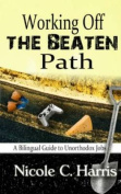 Working Off the Beaten Path