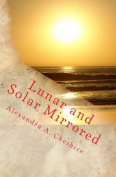 Lunar and Solar Mirrored