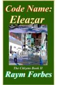 Code Name Eleazar