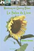 Montcuq En Quercy Blanc Le Salon Du Livre [FRE]