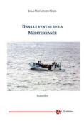 Dans Le Ventre de La Mediteranee [FRE]