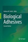 Biological Adhesives: 2016