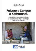 Polvere E Sangue a Kathmandu [ITA]