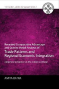 Revealed Comparative Advantage and Gravity Model Analysis of Trade Patterns and Regional Economic Integration