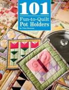 DRG Publications American School, 101 Fun to Quilt Pot Holders