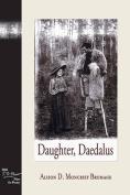 Daughter, Daedalus