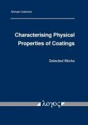 Characterising Physical Properties of Coatings