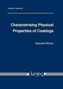 Characterising Physical Properties of Coatings
