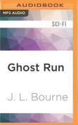 Ghost Run  [Audio]