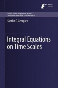 Integral Equations on Time Scales