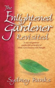 The Enlightened Gardener Revisited