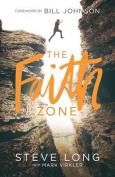 The Faith Zone