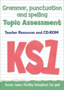 Key Stage 1 Grammar, Punctuation and Spelling Topic Assessment