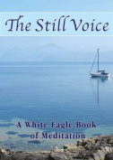 The Still Voice