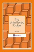 The Unfettered Cube