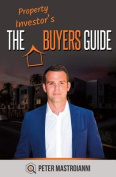 The Property Investor's Buyers Guide