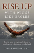 Rise Up - with Wings Like Eagles