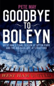 Goodbye to Boleyn