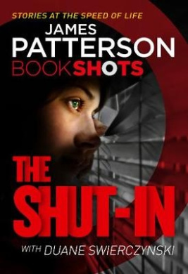 The Shut-In: Bookshots
