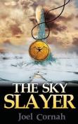 The Sky Slayer