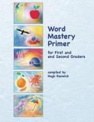 Word Mastery Primer