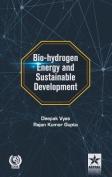 Bio-Hydrogen Energy and Sustainable Development