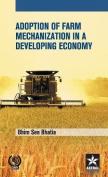 Adoption of Farm Mechanization in a Developing Economy